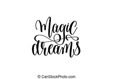 magia, sonhos, -, preto branco, mão, lettering, inscrição