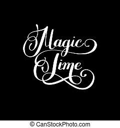 magia, tempo, preto branco, mão, lettering, inscrição