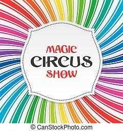 Magic Circus Show poster template - Magic Circus Show poster...