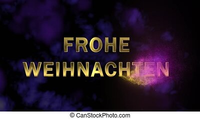 Magical sparkling particles. Appearing golden letters 'Frohe...
