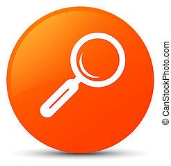 Magnifying glass icon orange round button