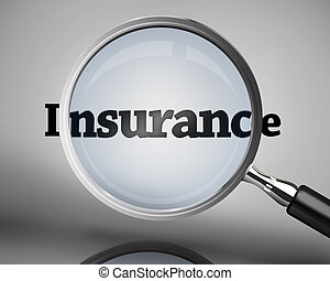 Magnifying glass showing insurance