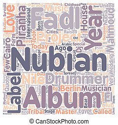 Mahmoud Fadl Nubian Master Drummer text background wordcloud concept