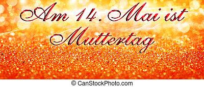 mai, 14., tag, mutter