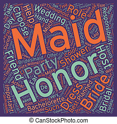 Maid Of Honor The Bride s First Lieutenant text background...