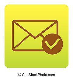 Mail sign illustration with allow mark. Vector. Brown icon at green-yellow gradient square with rounded corners on white background. Isolated.