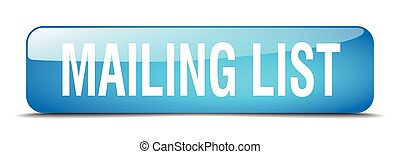 mailing list blue square 3d realistic isolated web button