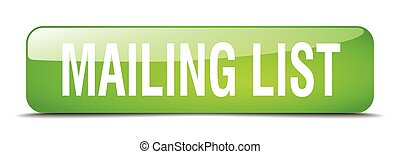 mailing list green square 3d realistic isolated web button