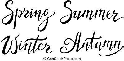 main, printemps, hiver, locution, lettering., été, calligraphie, autumn.