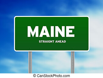 Maine Highway Sign - Green Maine, USA highway sign on Cloud...
