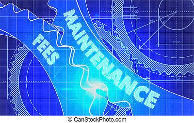Maintenance Fees on the Cogwheels. Blueprint Style. -...