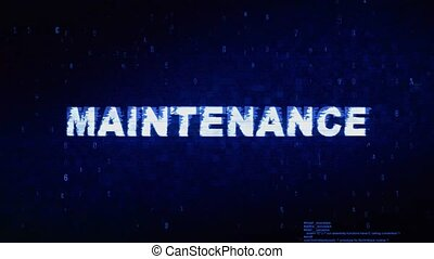 Maintenance Text Digital Noise Twitch Glitch Distortion...