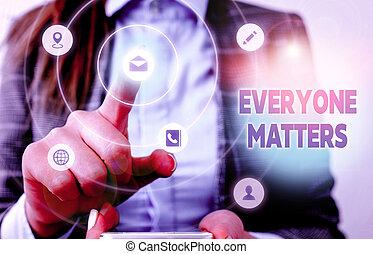 maior, foto, happens, mostrando, showcasing, everyone, mão, matters., parte, picture., escrita, tudo, conceitual, negócio