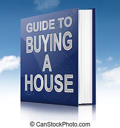 maison, concept., achat