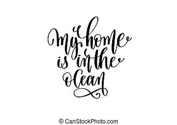 maison, est, dans, les, océan, -, main, lettrage, positif,...