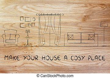 maison, faire, endroit, ton, confortable