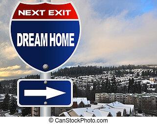 maison, rêve, panneaux signalisations