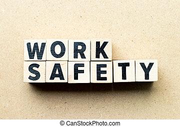 majuscule, fond, travail, mot, sécurité, bois