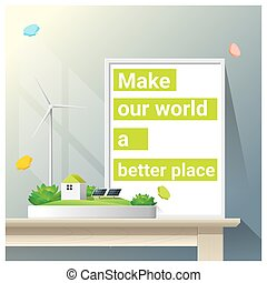 Make a better world series with green energy