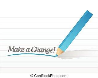 make a change written