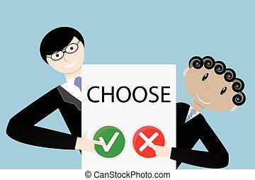 Make a choice concept. Positive choose or negative choose, ...