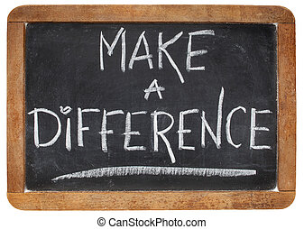 make a difference -motivational phrase - white chalk...