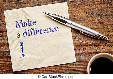 Make a difference text on napkin