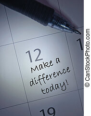 Make a difference today handwritten calendar entry