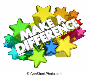 Make a Difference Volunteer Help Others Stars Words 3d ...