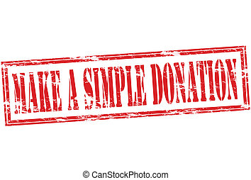 Rubber stamp with text make a simple donation inside, vector illustration