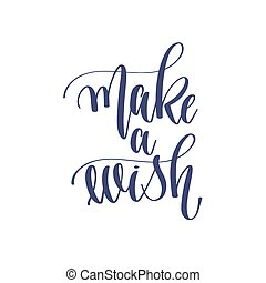make a wish - hand lettering inscription text to winter ...