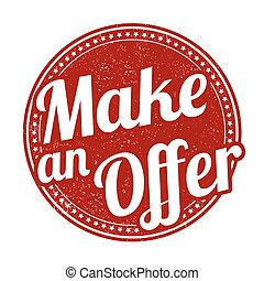 Make an offer stamp - Make an offer grunge rubber stamp on...