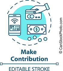 Make contribution concept icon. Donation online. Money transaction. Accounting anf crowdfunding. Investment idea thin line illustration. Vector isolated outline RGB color drawing. Editable stroke