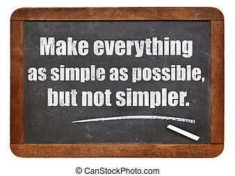 make eveything as simple as possible - Make eveything as ...