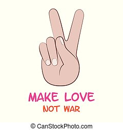 make love not war peace hand symbol