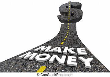 Make Money Earn Income Revenue Profits Road Words 3d Illustration