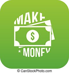 Make money icon green vector