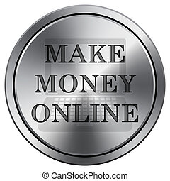 Make money online icon. Round icon imitating metal.