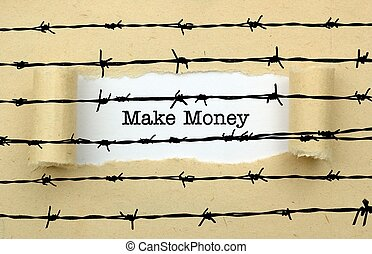Make money text against barbwire