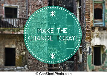 Make the change today new beginning