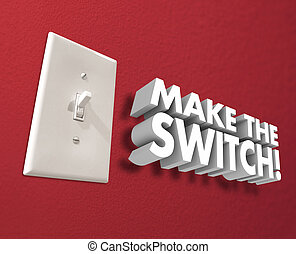 Make the Switch Light Panel Wall Change Take Action