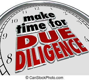 Make the Time for Due Diligence 3d Words Clock Business...