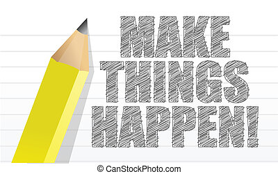 make things happen on a note pad background illustration...