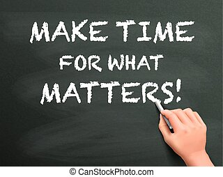 make time for what matters written by hand