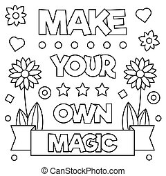 Make your own magic. Coloring page. Vector illustration.