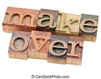 makeover - isolated word in vintage wood letterpress printing blocks