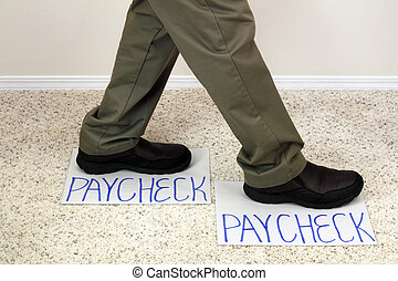 Making a Living - Legs walking from one paycheck to another...