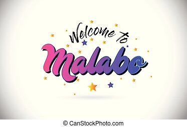 Malabo Welcome To Word Text with Purple Pink Handwritten Font and Yellow Stars Shape Design Vector.
