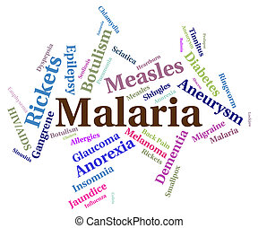 Malaria Disease Means Ill Health And Affliction