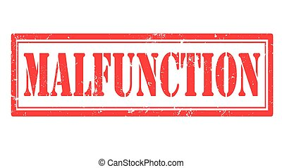 malfunction grunge stamp with on vector illustration